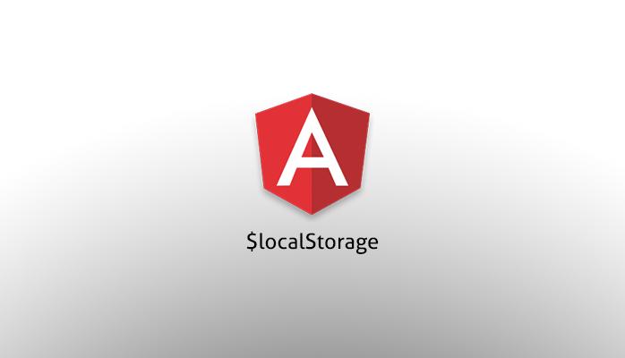 AngularJS - $localStorage